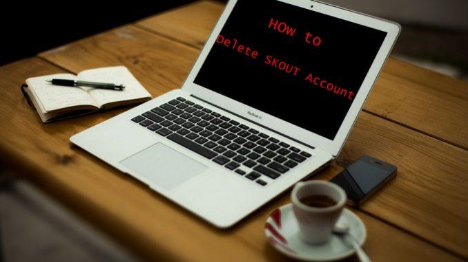 How to Delete SKOUT Account - Deactivate SKOUT Account