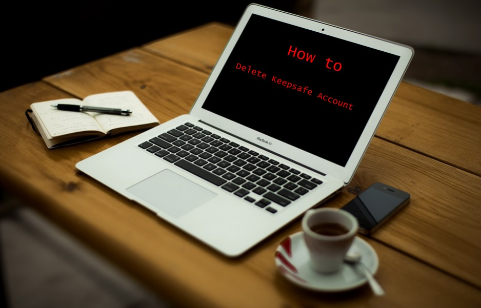 How to Delete Keepsafe Account - Deactivate keepsafe Account