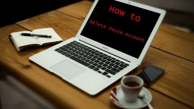 How to Delete Payza Account - Deactivate Payza Account