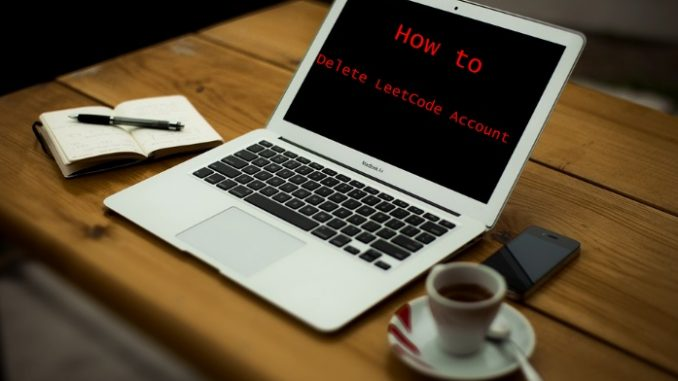How to Delete LeetCode Account - Deactivate LeetCode Account