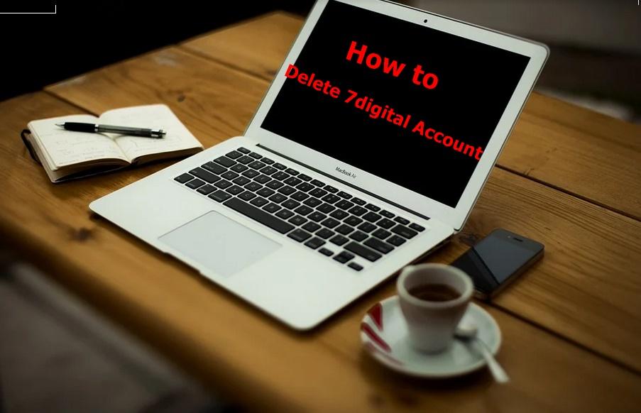 How to Delete 7digital Account - Deactivate 7digital Account