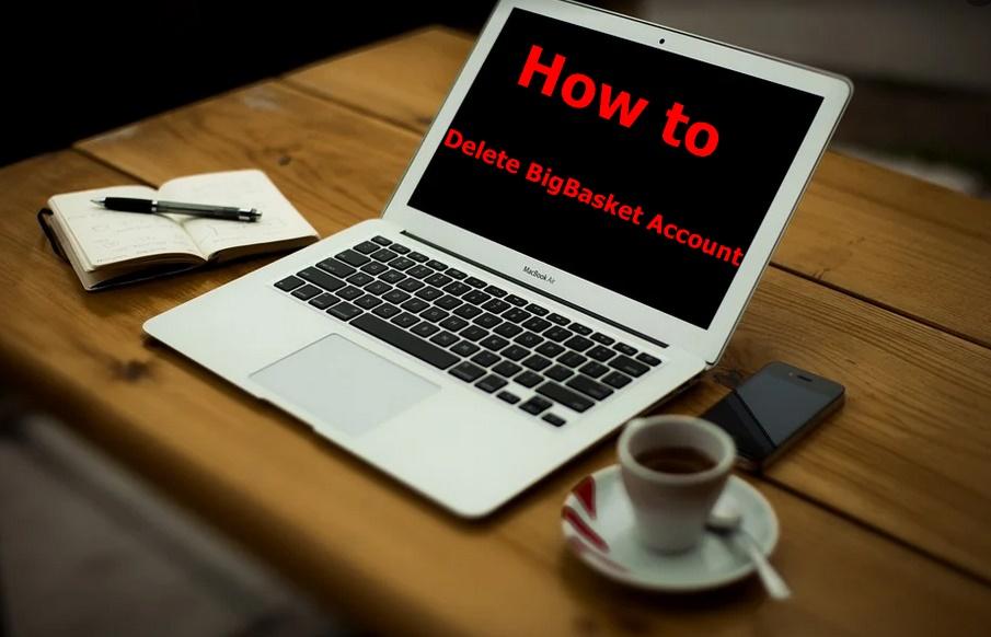 How to Delete BigBasket Account - Deactivate BigBasket Account.