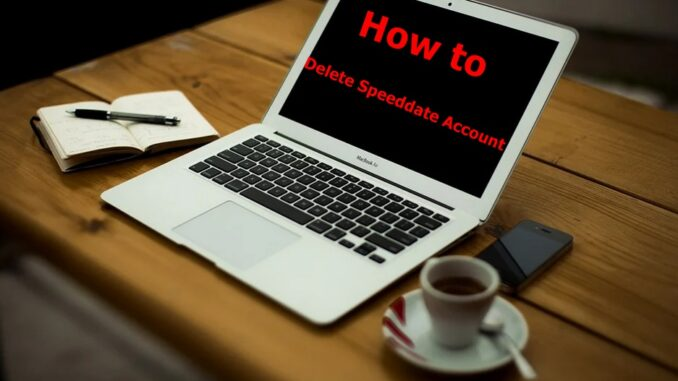 How to Delete Speeddate Account - Deactivate Speeddate Account.