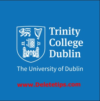 Trinity College Dublin Offers Global Business Scholarships for Students in Ireland, 2021