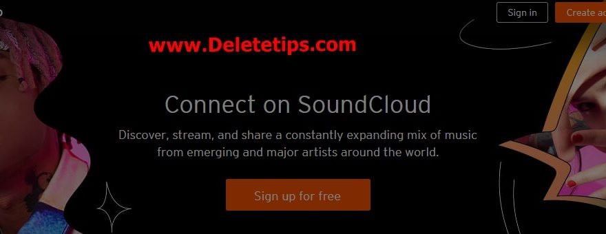 Signup A SoundCloud Account – How to Create A SoundCloud Account
