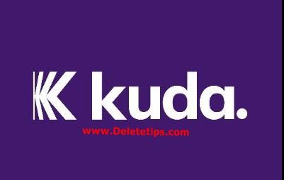 How to Delete Kuda Bank Account - Deactivate Kuda Bank Account.