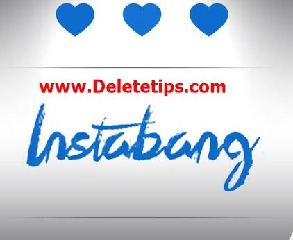 How to Delete Instabang Account - Deactivate Instabang Account.
