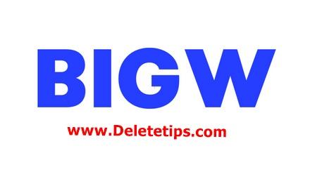 How to Delete BIG W Account - Deactivate BIG W Account.