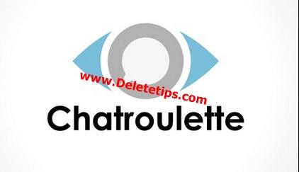 How to Delete Chatroulette Account - Deactivate Chatroulette Account.