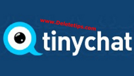 How to Delete Tinychat Account - Deactivate Tinychat Account.